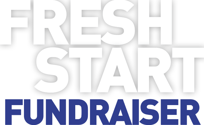 Fresh Start Fundraiser